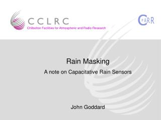Rain Masking A note on Capacitative Rain Sensors John Goddard