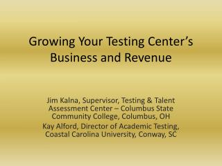 Growing Your Testing Center's Business and Revenue
