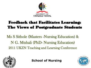 Feedback that Facilitates Learning:  T he Views of Postgraduate Students