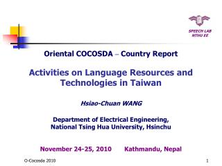 Oriental COCOSDA  –  Country Report Activities on Language Resources and Technologies in Taiwan
