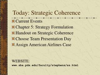 Today: Strategic Coherence