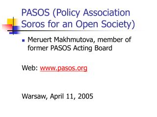PASOS (Policy Association Soros for an Open Society)