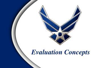 Evaluation Concepts