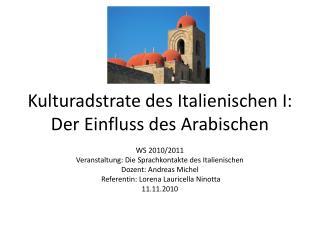 Kulturadstrate des Italienischen I: Der Einfluss des Arabischen