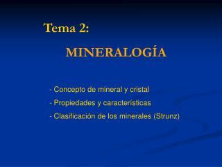 Tema 2: MINERALOGÍA