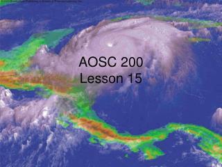 AOSC 200 Lesson 15