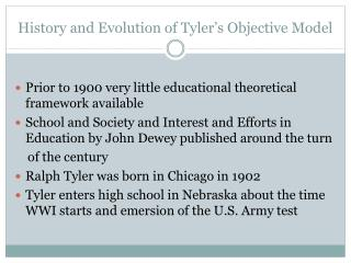 History and Evolution of Tyler's Objective Model