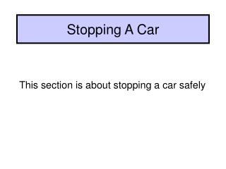 Stopping A Car