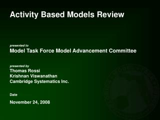 Activity Based Models Review