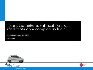 Tyre parameter identification from road tests on a complete vehicle