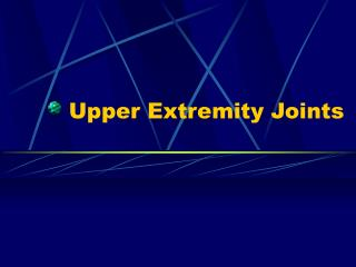Upper Extremity Joints