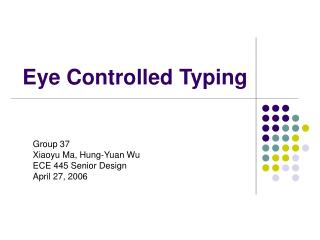 Eye Controlled Typing