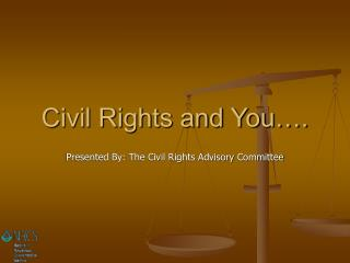 Civil Rights and You….