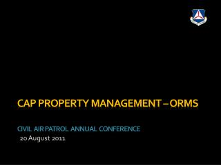 CAP Property Management   ORMS   Civil  Air Patrol  Annual  Conference