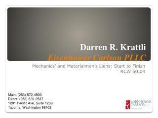 Darren R. Krattli Eisenhower Carlson PLLC