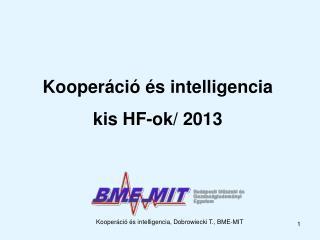 Kooperáció és intelligencia, Dobrowiecki T., BME-MIT