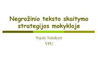 Negrožinio teksto skaitymo strategijos mokykloje