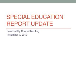 Special Education Report Update