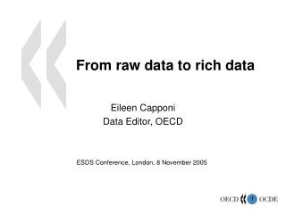 From raw data to rich data