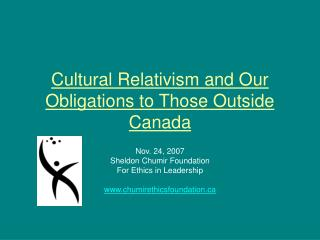 Cultural Relativism and Our Obligations to Those Outside Canada