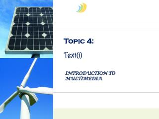 Topic 4: Text( i )