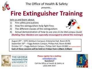 The Office of Health & Safety p resents� Fire Extinguisher Training