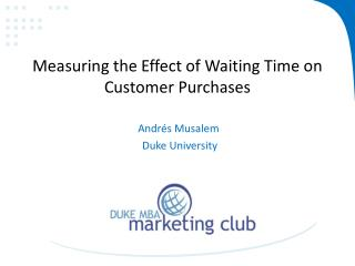 Measuring the Effect of Waiting Time on Customer Purchases