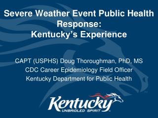 Severe Weather Event Public Health Response: Kentucky's Experience