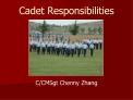 Cadet Responsibilities