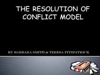 THE RESOLUTION OF CONFLICT MODEL