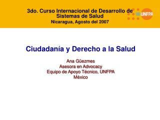 3do. Curso Internacional de Desarrollo de Sistemas de Salud  Nicaragua, Agosto del 2007