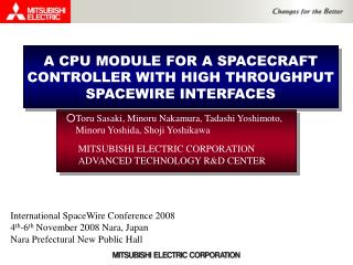 A CPU MODULE FOR A SPACECRAFT CONTROLLER WITH HIGH THROUGHPUT SPACEWIRE INTERFACES