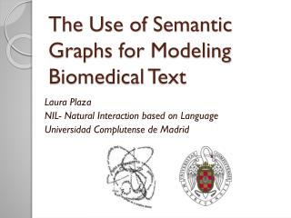 The  Use of  Semantic Graphs for Modeling Biomedical Text