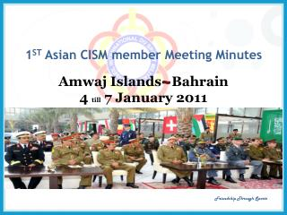 1 ST  Asian CISM member Meeting Minutes