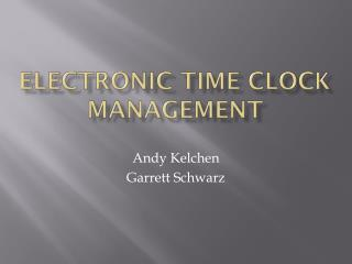 Electronic Time Clock Management