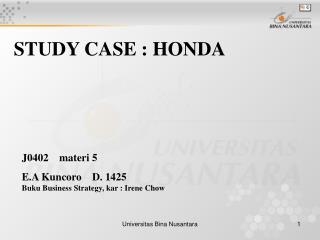STUDY CASE : HONDA