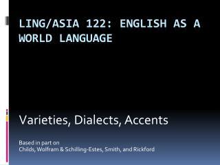 Ling/Asia 122: English as a World Language