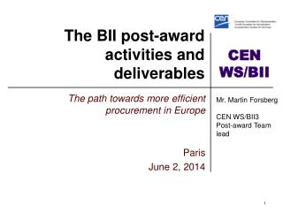 The BII  post-award activities  and deliverables