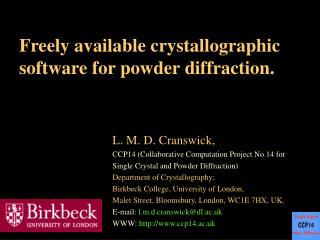 Freely available crystallographic software for powder diffraction.