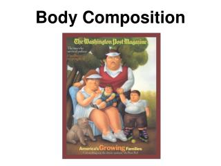 Body Composition