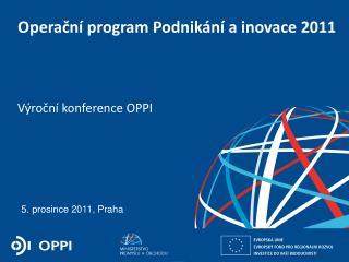 Operační program Podnikání a inovace 2011
