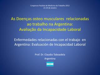 Prof. Dr. Claudio  Taboadela Argentina