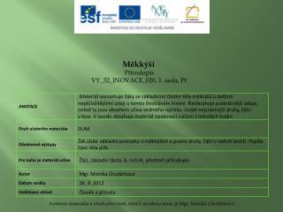 Měkkýši Přírodopis VY_32_INOVACE_020 , 1. sada,  Př