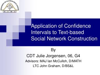 Application of Confidence Intervals to Text-based Social Network Construction