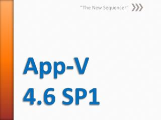 App-V 4.6 SP1