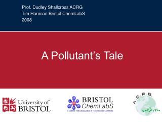 Prof. Dudley Shallcross ACRG Tim Harrison Bristol ChemLabS 2008