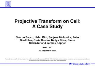 Projective Transform on Cell: A Case Study