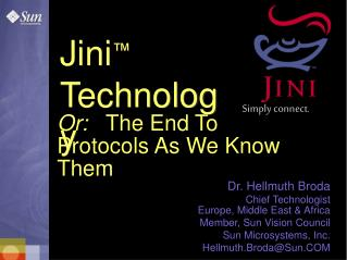 Or:    The End To Protocols As We Know Them