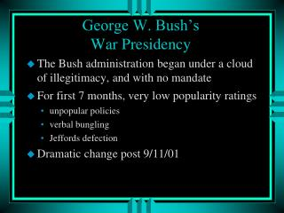 George W. Bush's  War Presidency