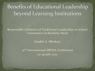 Benefits of Educational Leadership beyond Learning Institutions
